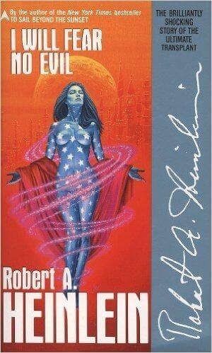 I Will Fear No Evil by Robert Heinlein