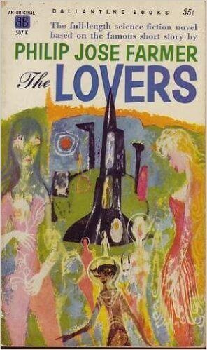 The Lovers by Philip Jose Farmer