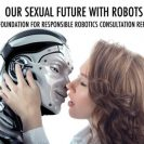 The Foundation for Responsible Robotics released a report exploring the state of sex robots and related ethical concerns.
