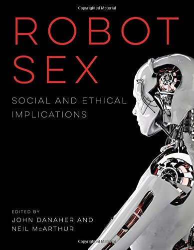 The book cover of Robot Sex shows a white and silver robot looking away in front of a black background.