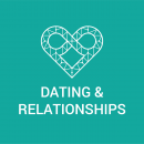 "A white heart outline with an infinity symbol as part of the top design and the words ""Dating & Relationships"" appear over a green background."