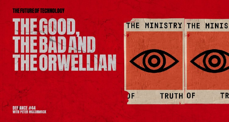 The Good, The Bad and The Orwellian Large Banner