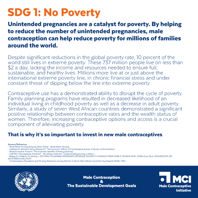 no poverty is one of 17 of the united nations' sustainable development goals the male contraceptive initiative is committed to help achieve.