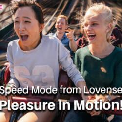 Lovense Speed Mode Announcement